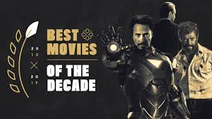 The Best Movies of the Decade - IGN