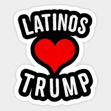 Latinos Love Trump Latinos Sticker Teepublic