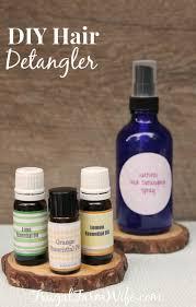 diy essential oil hair detangler the