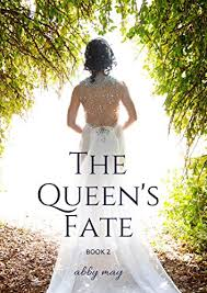 The Queen's Fate (Fortunae Series Book 2) - Kindle edition by May, Abby.  Children Kindle eBooks @ Amazon.com.