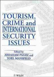 Tourism, Crime and International Security Issues : Abraham Pizam :  9780471961079