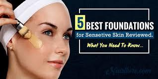 5 best foundations for sensitive skin
