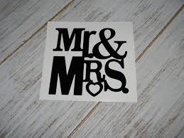 Amazon Com Mr And Mrs Vinyl Decal Sticker For Car Window Laptops Water Bottles Yeti Cups Pick Color Wedding Shower Decor Pick Size Handmade