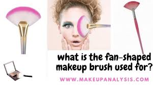 what is the fan shaped makeup brush