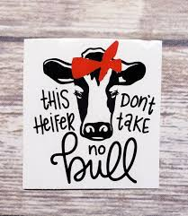 No Bull Decal Cow Decal Yeti Decal Yeti Cup Decal Car Etsy