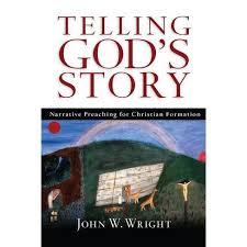 Telling God's Story - By John Wesley Wright (Paperback) : Target