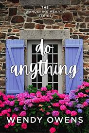 Amazon.com: Do Anything (The Wandering Hearts Series Book 1) eBook: Owens,  Wendy: Kindle Store