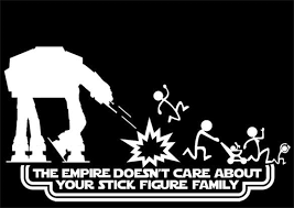 The Empire Doesn T Care About Your Stick Figure Family Star Wars Decals Star Wars Decal Stick Figure Family Star Wars Humor