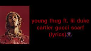 young thug- cartier gucci scarf (lyrics ...