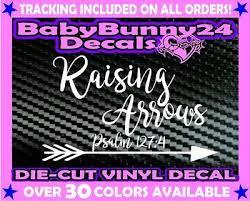 Raising Arrows Christian Psalm 127 4 Vinyl Decal Sticker Car Truck Laptop Ebay