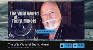 The Wild World of Ted V. Mikels | Epic Skies Releasing