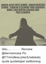instagramjokerp jangan jatuh cinta sendiri jangan bersedih sendiri