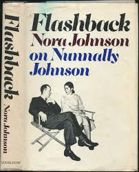 Flashback: Nora Johnson on Nunnally Johnson: Johnson, Nora: 9780385134064:  Amazon.com: Books
