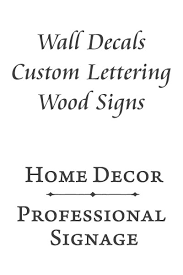 Best Vinyl Wall Decals Wood Signs And Custom Lettering For Home Decor And Professional Signage
