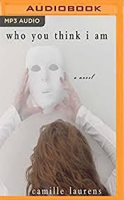 Who You Think I Am: Laurens, Camille, Hunter, Adriana, Stevens, Eileen:  Amazon.sg: Books