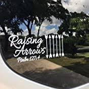 Amazon Com His Child Raising Arrows Car Decal White Vinyl Christian Decal Sticker Psalm 127 4 6 Arrows Automotive