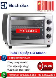 Lò nướng để bàn Electrolux EOT30MXC sản xuất Trung Quốc, lò nướng, lò nướng  điện, lò nướng điện đa năng, lò nướng mini, lò nướng bánh, lò nướng lock  and lock, lo