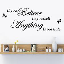 Believe In Yourself Home Decor Creative Quote Wall Decal Decorative Adesivo De Parede Removable Vinyl Wall Sticker Wandaufkleber Home Wall Sticker Home Wall Stickers From Chairdesk 6 Dhgate Com