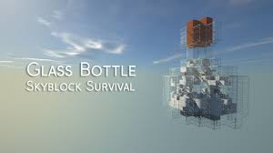 glass bottle skyblock survival map 1 13