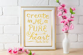 Scripture Wall Art Gold Foil Create In Me A Pure Heart Etsy
