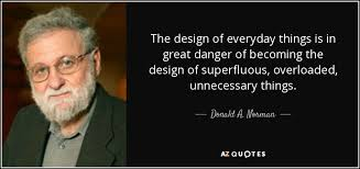 donald a norman quote the design of everyday things is in great