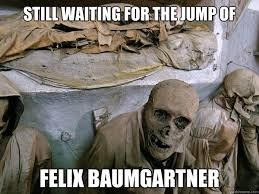 still waiting for the jump of felix