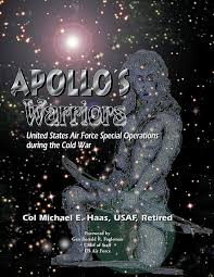 Apollo S Warriors United States Air Force Special Operations During The Cold War