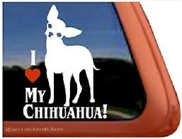 I Love My Chihuahua Dog Sticker Decal Vinyl Flyball Agility Window Car Van Ebay