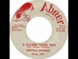 PRISCILLA BOWMAN & GROUP- A ROCKIN' GOOD WAY (bw) I AIN'T GIVIN' UP -  YouTube