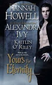 McNachton Vampires Ser.: Yours for Eternity by Alexandra Ivy, Hannah Howell  and Kaitlin O'Riley (2011, Trade Paperback) for sale online | eBay