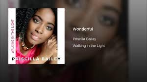 Wonderful - Priscilla Bailey | Shazam