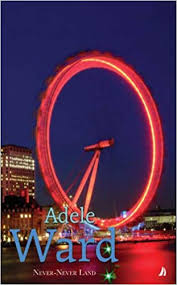 Never-Never Land: Adele Ward: 9781906061302: Amazon.com: Books