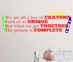 Classroom Wall Decal We Are All A Box Of Crayons Decal Etsy