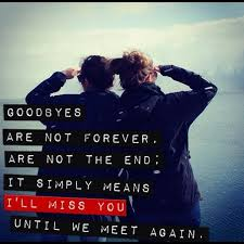 sad goodbye quote for friends quote number picture quotes