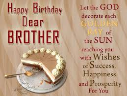 older brother birthday quotes birthday greetings for brother