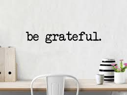 Be Grateful Wall Decal Wall Decal Motivational Wall Etsy