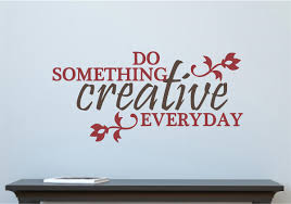 Do Something Creative Everyday Vinyl Decal Wall Stickers Letters Words