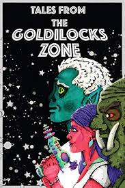 Amazon.com: Tales from the Goldilocks Zone eBook: McCann, Polly, Patterson,  Hayley: Kindle Store