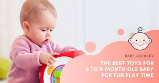 educational toys for 9 months old baby