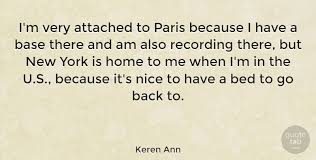 keren ann i m very attached to paris because i have a base there