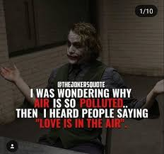 polluted air joker quotes psycho quotes badass quotes