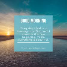 good morning prince quotes every day i feel quote of quotes