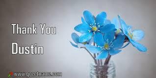 Thank You Dustin Rose Flower Dew - Greet Name