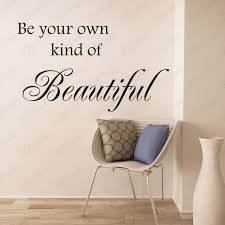 Be Your Own Kind Of Beautiful Wall Decal Wall Quote Bathroom Decor Vinyl Wall Words 38 On Luulla