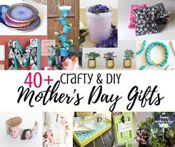 easy handmade diy mother s day gifts