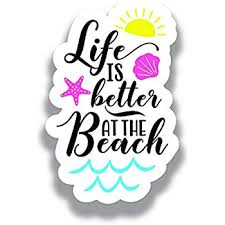 Amazon Com More Shiz Life Is Better At The Beach Vinyl Decal Sticker Car Truck Van Suv Window Wall Cup Laptop One 5 Inch Decal Mks1157 Automotive