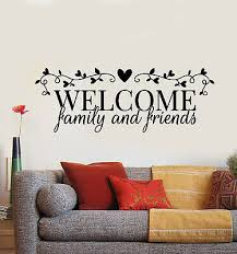 Vinyl Wall Decal Welcome Family And Friends Quote Words House Stickers G1180 Ebay