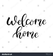 welcome home quote welcome back modern signs symbols stock image