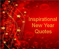 new year inspirational quotes top new year messages