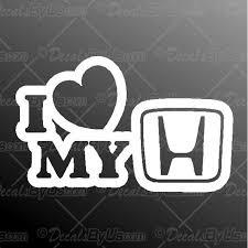 I Love My Honda Decal I Love My Honda Car Sticker Fast Shipping